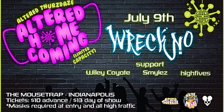 Altered Thurzdaze: Altered Homecoming w/ Wreckno tickets