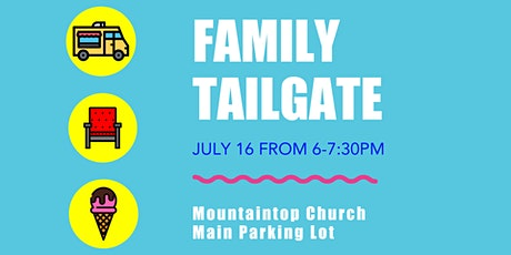 Summer Family Tailgate tickets