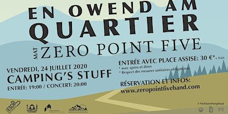 En Owend am Quartier mat Zero Point Five - CAMPING'S STUFF billets
