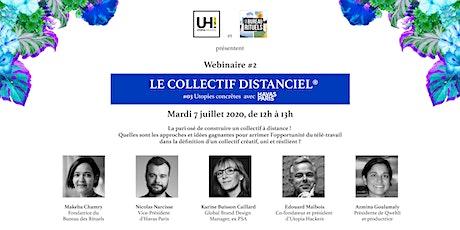 Webinaire #2   Le collectif distanciel ® tickets