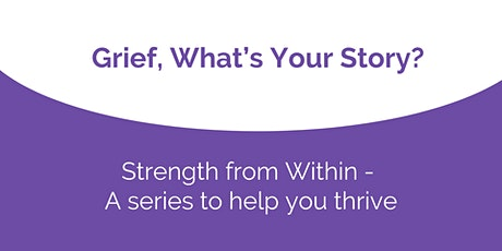 Online Workshop: Grief, What's Your Story? tickets