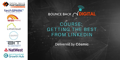 Bounce Back Digital Series: Getting the best from LinkedIn tickets