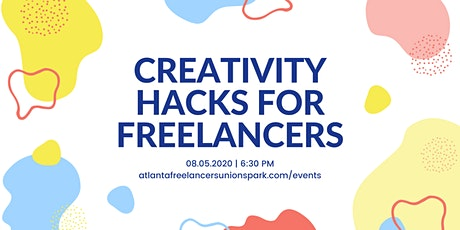 Atlanta Freelancers Union SPARK: Creativity Hacks for Freelancers tickets