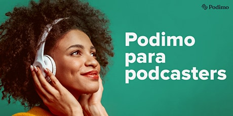 Webinar Podimo para Podcasters tickets