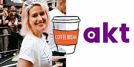 Coffee Break with akt tickets