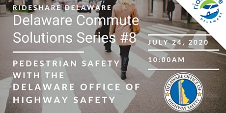 DECS Series #8: Pedestrian Safety w/ the Delaware Office of Highway Safety tickets