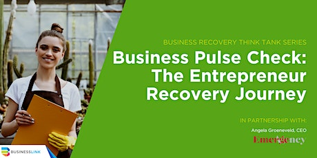 Business Pulse Check: the Entrepreneur Recovery Journey tickets
