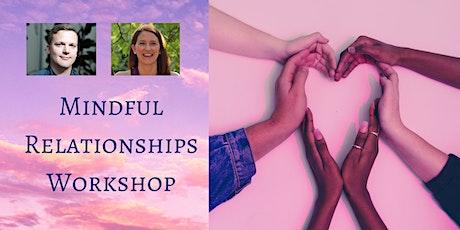 ONLINE Mindful Relationships Workshop tickets