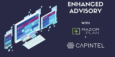 Enhanced Advisory with CapIntel and Razor Plan tickets