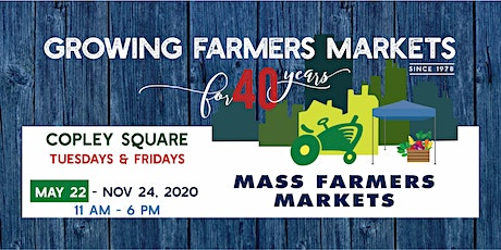 [Friay, July 10, 2020] - Copley Sq Farmers Market Shopper Reservation tickets