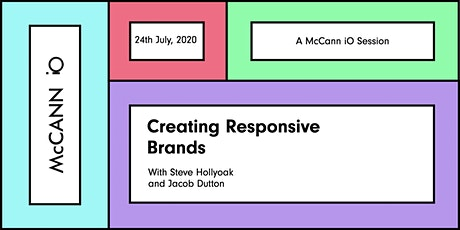 McCann iO Sessions: Creating Responsive Brands tickets