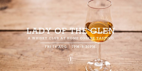 The Whisky Club At Home :: Online Tasting with Lady of the Glen tickets
