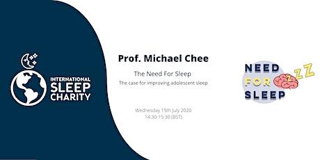 Prof. Michael Chee: The Need For Sleep – Improving Adolescent Sleep tickets