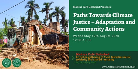 Paths Towards Climate Justice – Adaptation and Community Actions tickets