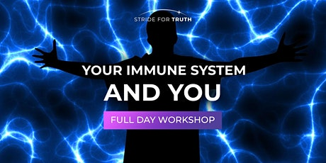 Your Immune System And You Full-Day Workshop tickets