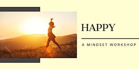 Happy - A Mindset Workshop tickets