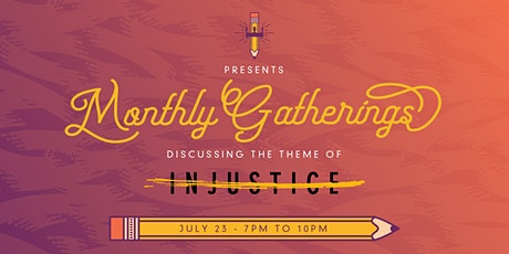 July Gathering: Injustice tickets
