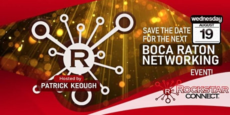 Free Boca Raton Rockstar Connect Networking Event (July, Florida) tickets