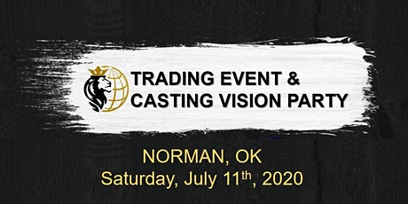 NORMAN, OK: TRADING EVENT & CASTING VISION PARTY tickets