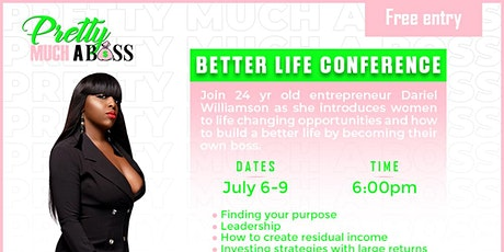 Pretty Much A Boss Better Life Conference tickets