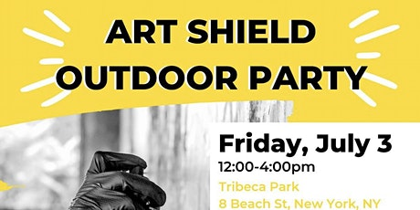NYC Action Lab Art Shield Outdoor Party in Collaboration with FIC tickets