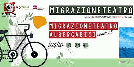 MigrazioneTeatro1.0 all'Albergabici - under35 biglietti