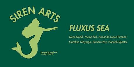 Siren Arts: Fluxus Sea | Armando Lopez-Bircann tickets