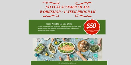 No Fuss Summer Meals  - 1 Week Cooking Workshop tickets