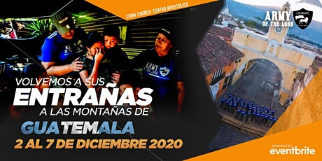 ARMY OF THE LORD GUATEMALA 2020/Escuela Evangelismo Sobrenatural e Invasión boletos