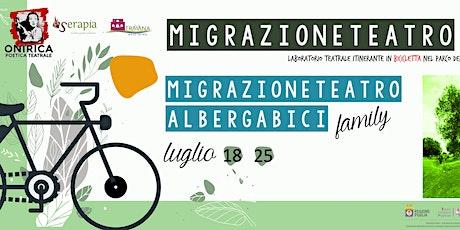 MigrazioneTeatro1.0 all'Albergabici - #family biglietti