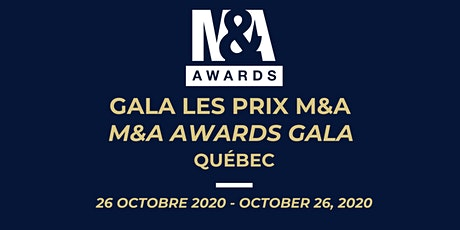 Gala les Prix M&A / M&A Awards Gala (Québec) tickets