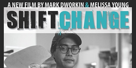 Shift Change film screening tickets