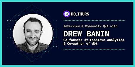 DC_THURS : dbt w/ Drew Banin tickets