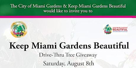 Keep Miami Gardens Beautiful Drive-Thru Tree Giveaway tickets