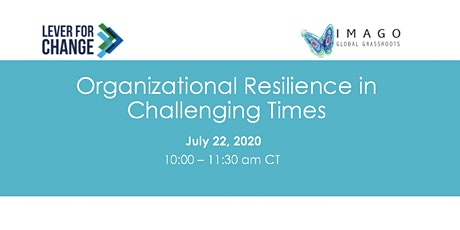 Organizational Resilience in Challenging Times tickets