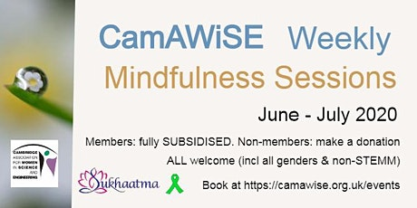 CamAWISE Weekly Mindfulness Sessions - 8th July 2020 tickets