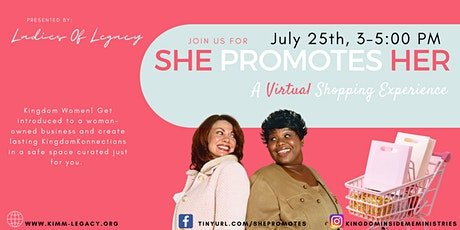 She Promotes Her - A Virtual Shopping Experience tickets