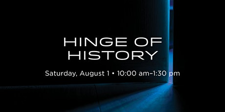 HINGE OF HISTORY tickets