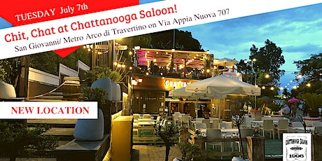 Chit, Chat at Chattanooga Saloon - Metro Arco di Travertino tickets
