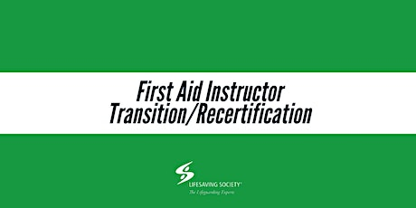 First Aid Instructor Transition/Recertification (Blended - SFR portion) tickets