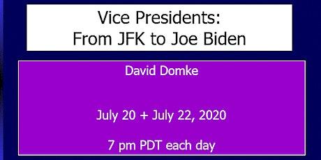 VICE-PRESIDENTS: FROM JFK TO JOE BIDEN tickets