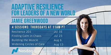 Adaptive Resilience for Leaders of a New World with Jamie Greenwood tickets