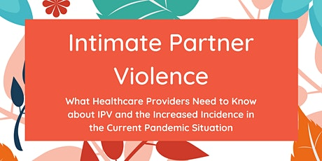 Intimate Partner Violence: What Healthcare Providers Need to Know tickets