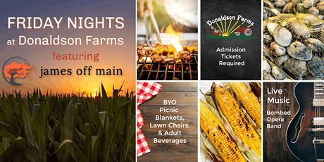 Friday Nights at Donaldson Farms featuring James Off Main tickets