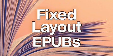 Introduction to Fixed-Layout EPUBs tickets