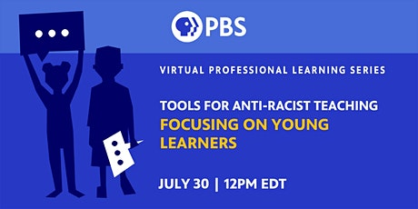 Tools for Anti-Racist Teaching: Focusing on Young Learners tickets