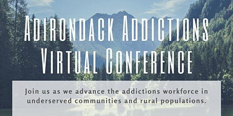 Adirondack Addictions Virtual Conference tickets