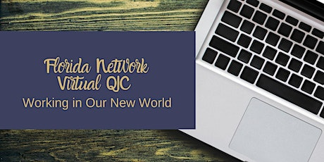 Florida Network Virtual QIC-Working in Our New Normal tickets
