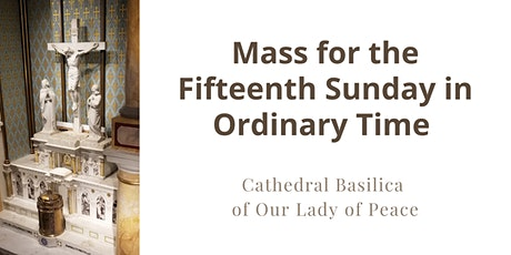 July 12 Sunday Masses at the Cathedral Basilica of Our Lady of Peace tickets