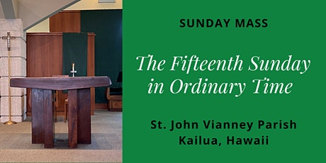 St. John Vianney Kailua, Sunday Masses for July 11 and 12, 2020 tickets